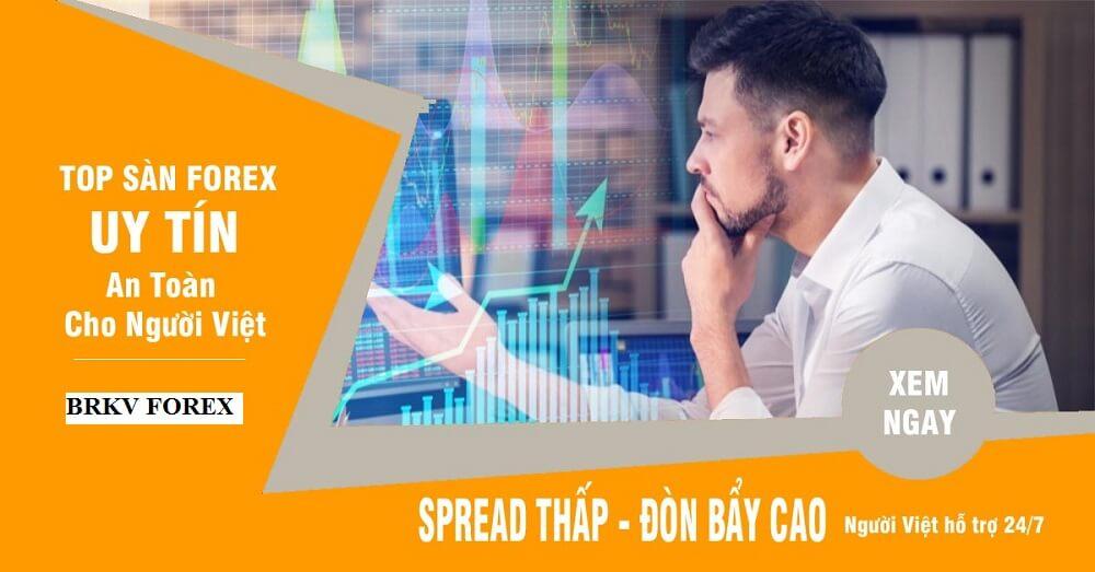 Sàn Forex Uy Tín Nhất Việt Nam